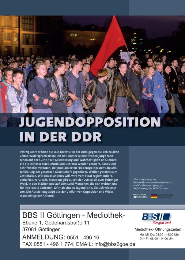 """Ankündigung der Plakatausstellung """"Jugendopposition in der DDR"""" vom 04.11. – 30.11.2013 in der MEDIOTHEK von den BBS II Göttingen"""