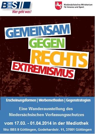 Wanderausstellung des niedersächsischen Verfassungsschutzes - Gemeinsam gegen Rechts - Extremismus